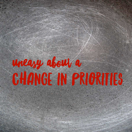 uneasy about changing priorities - laquemada.org - #change #anxiety #health